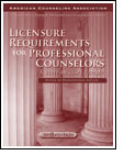 Licensure Requirements for Professional Counselors