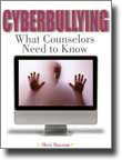 Cyberbullying: What Counselors Need to Know