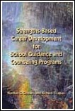 Strengths-Based Career Development for School Guidance and Counseling Programs