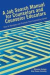 A Job Search Manual for Counselors and Counselor Educators