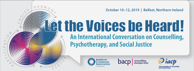 Let the Voices Be Heard! International Counselling Conference | Belfast