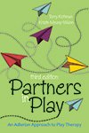 Partners in Play: An Adlerian Approach to Play Therapy, Third Edition