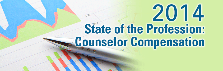 2014 State of the Profession: Counselor Compensation